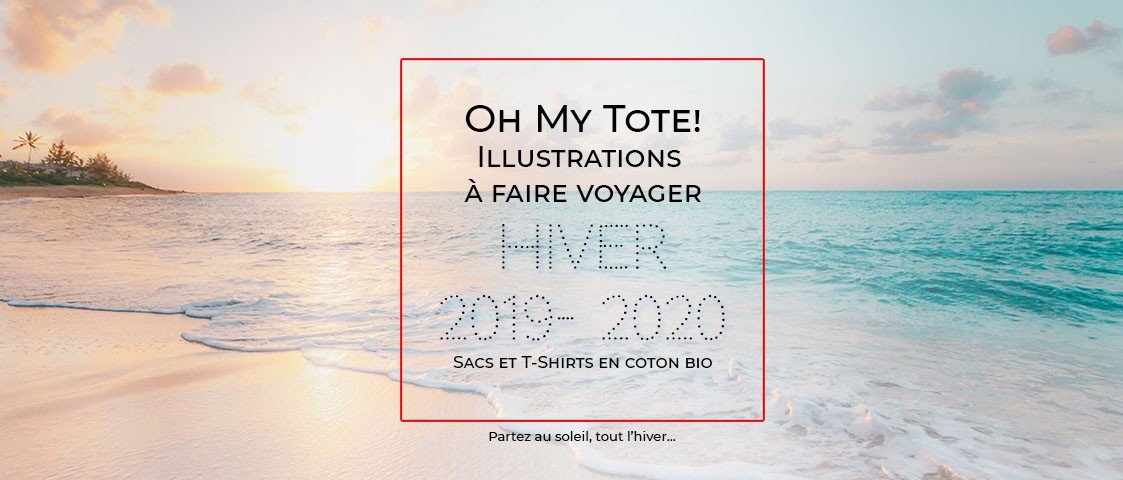 Oh My Tote ! Hiver 2019 2020